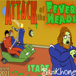 بازی Attack of the fever heads